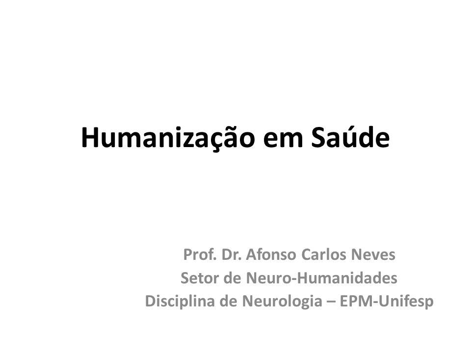 Humanização em Saúde Prof.Dr.