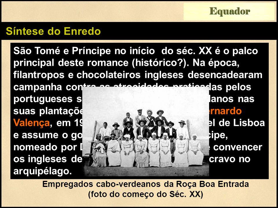 Síntese do Enredo São Tomé e Príncipe no início do séc.
