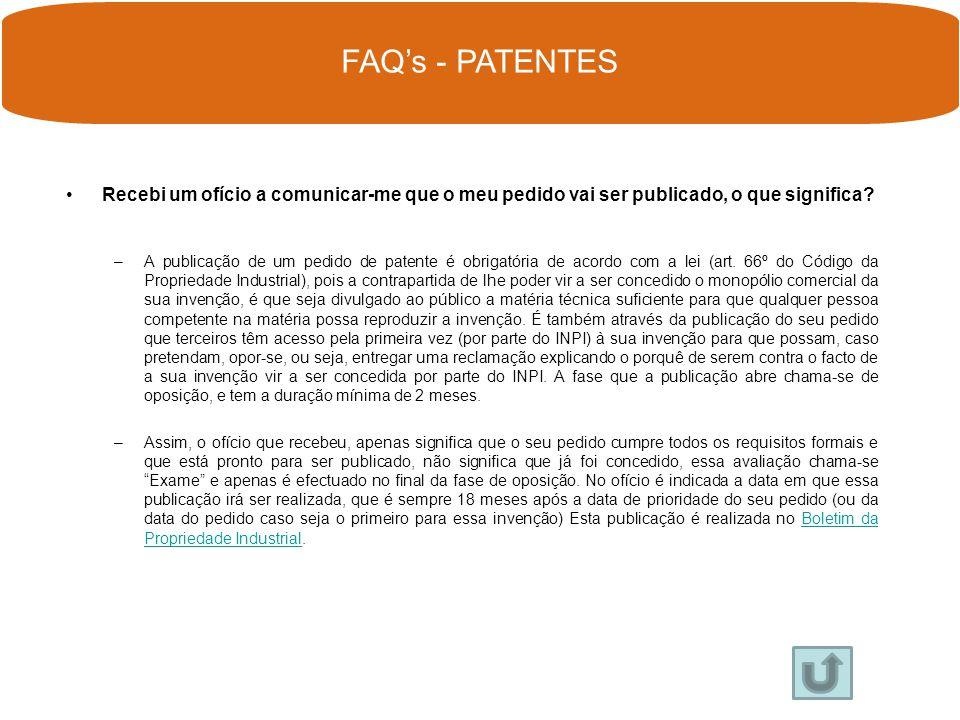 Já fiz o meu pedido de patente, mas recebi uma notificação relativa ao exame formal, como devo proceder? –Ao receber uma notificação em fase de exame