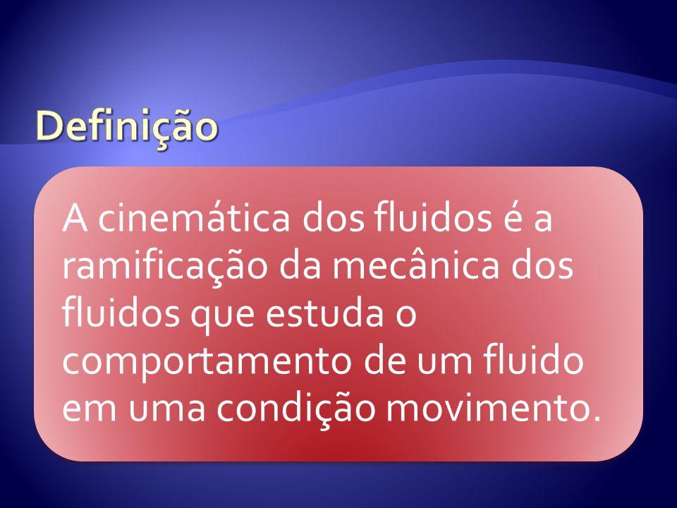 A cinemática dos fluidos é a ramificação da mecânica dos fluidos que estuda o comportamento de um fluido em uma condição movimento.