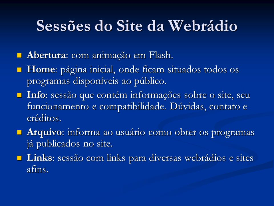Sessões do Site da Webrádio Abertura: com animação em Flash.
