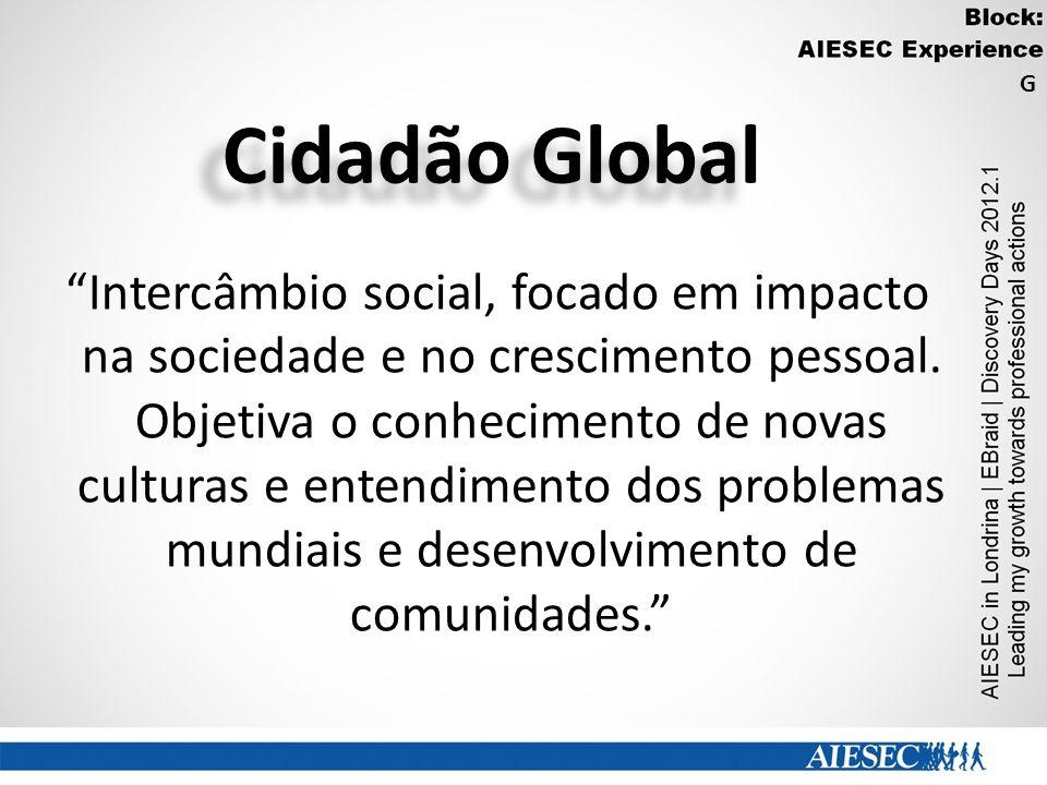 Cidadão Global Intercâmbio social, focado em impacto na sociedade e no crescimento pessoal.