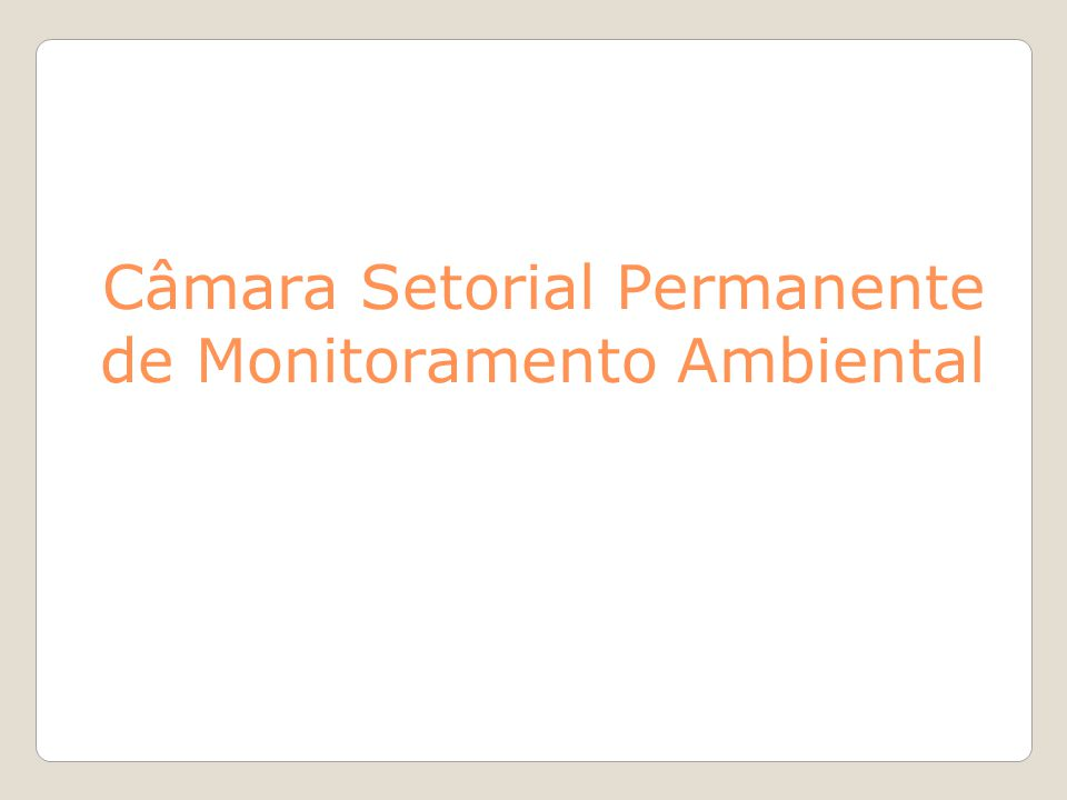 - Deliberação CONSEMAC nº 035, de 23/08/2007 cria a Câmara Setorial Permanente de Monitoramento e Fiscalização Ambiental (CSPMFA); - Deliberação CONSEMAC nº 067/2009, de 24/08/2009, extingue da CSPMFA; - Deliberação CONSEMAC nº 65/2009, de 24/08/2009, cria a Câmara Setorial Permanente de Monitoramento Ambiental (CSPMA), membros: SMAC, INEA, CREA, SINDUSCON, IAB, CRQ, SOBEMA, SQEQ e APEFERJ; - Deliberações CONSEMAC para redefinição de membros da CSPMA: ● I nº 082/2011, de 15/03/2011 – SMAC, INEA, IAB, CRQ, SQEQ e APEFERJ.