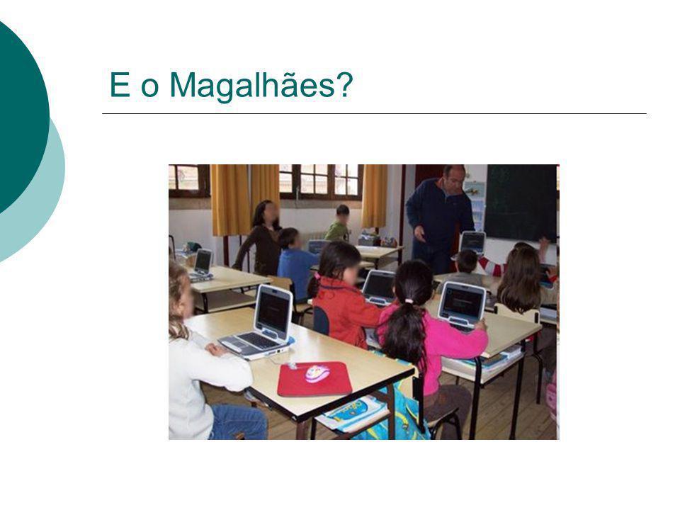 E o Magalhães?