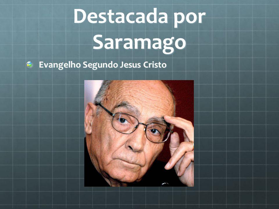 Destacada por Saramago Evangelho Segundo Jesus Cristo