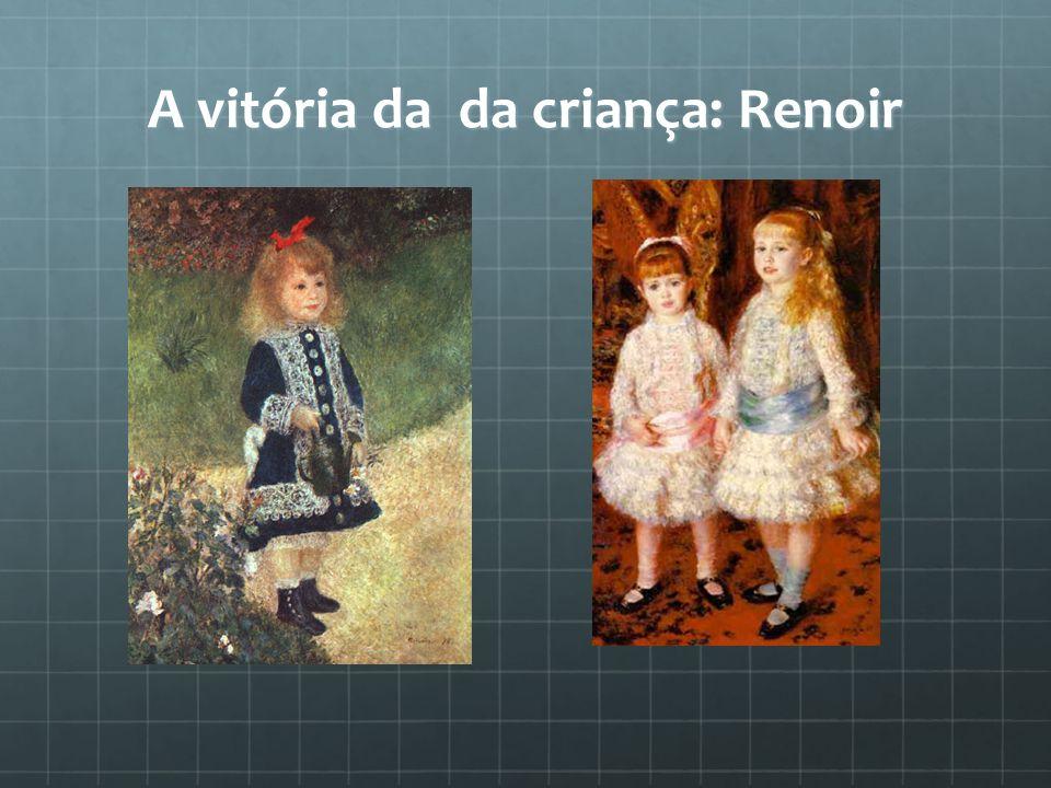 A vitória da da criança: Renoir