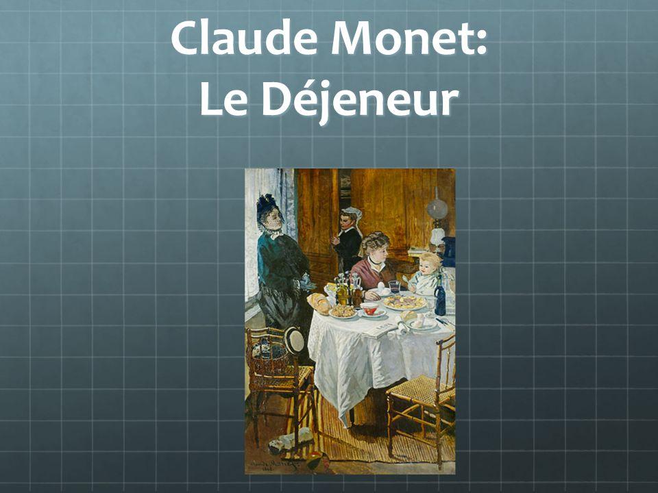 Claude Monet: Le Déjeneur