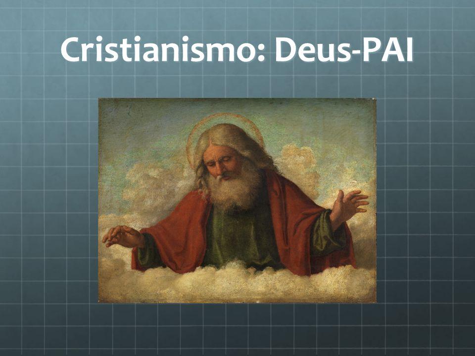 Cristianismo: Deus-PAI