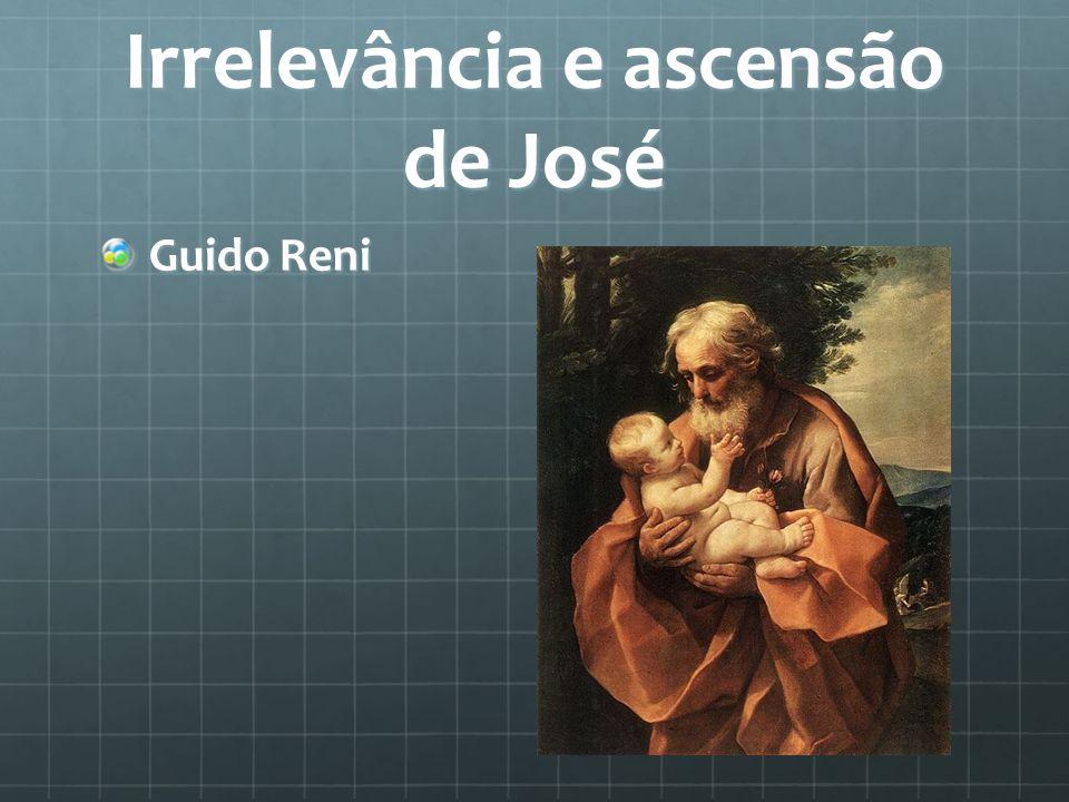 Irrelevância e ascensão de José Guido Reni