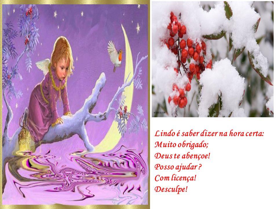 Linda é a serenidade de criança dormindo! Lindo é o despertar da existência!
