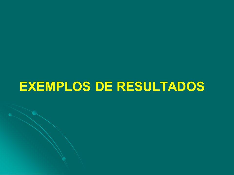 EXEMPLOS DE RESULTADOS
