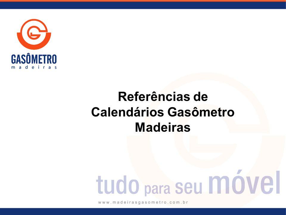 Referências de Calendários Gasômetro Madeiras