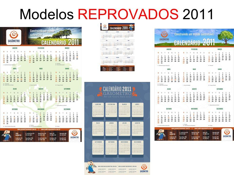 Modelos REPROVADOS 2011