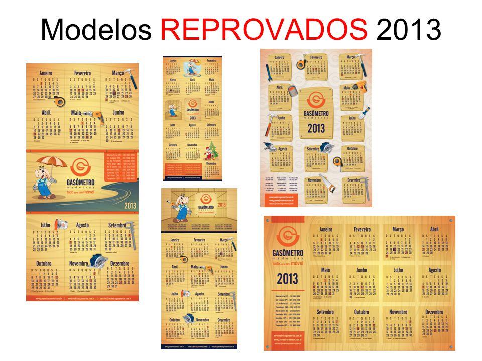 Modelos REPROVADOS 2013
