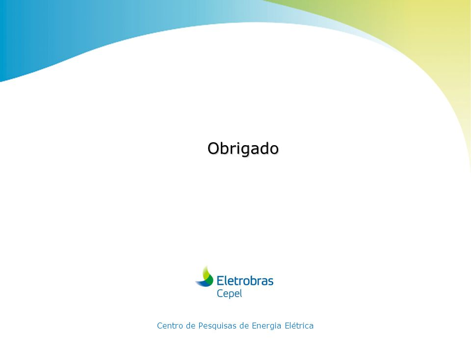 Centro de Pesquisas de Energia Elétrica - CEPELNome do Evento | Mês Ano Obrigado Centro de Pesquisas de Energia Elétrica