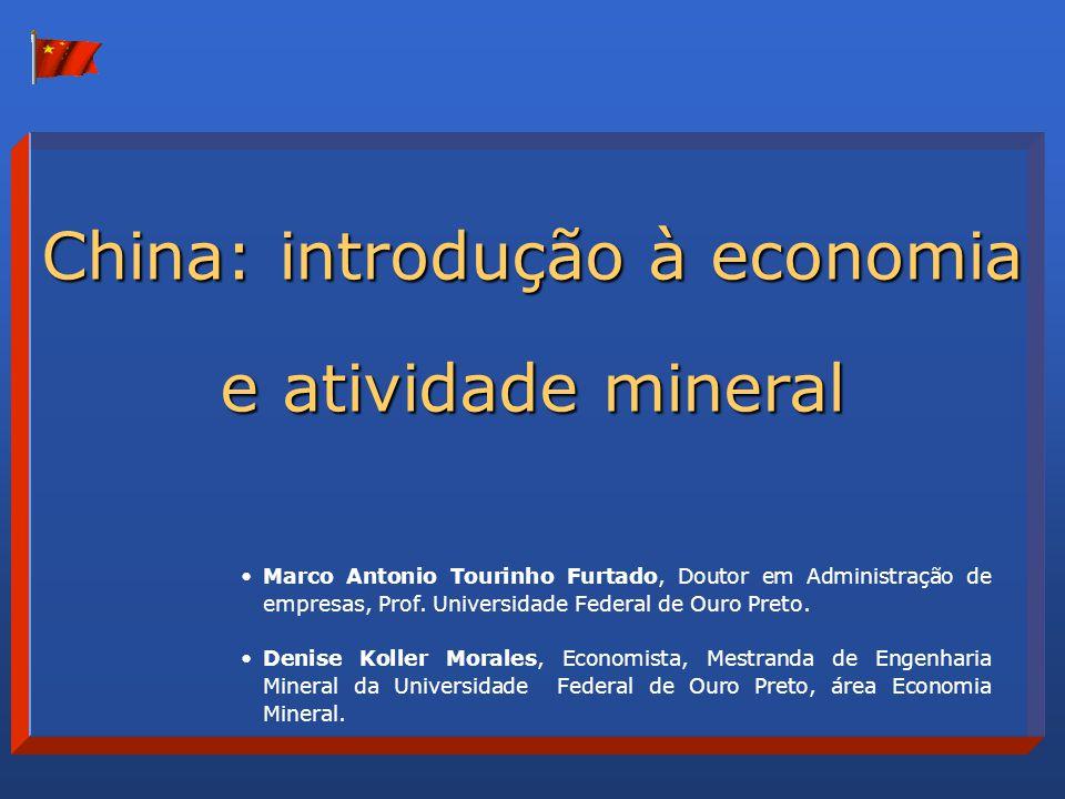 ÍNDICE 1.O que é a China hoje 2.A China como país mineral 3.Breve histórico das fases da economia chinesa