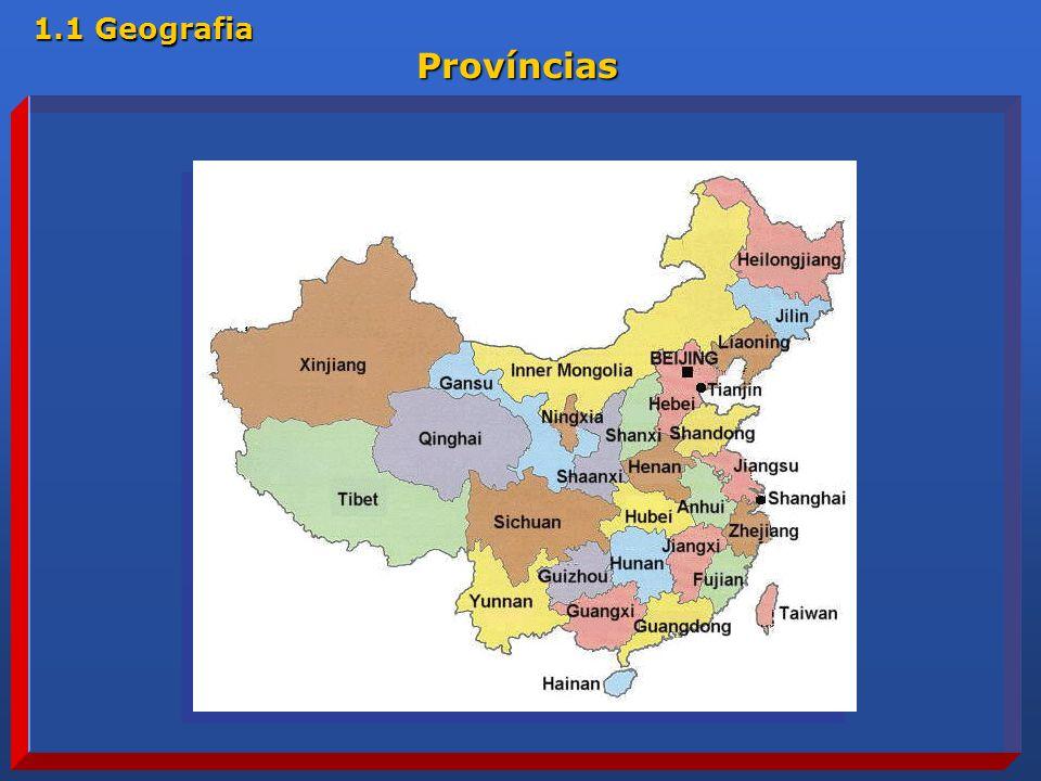 Hong Kong Himalaia Mar do Sul da China Mar do Leste da China Mar Amarelo Bacia de Tanin Planalto de Yunan- Guizhou Mar de BohaiPlanalto da Mongólia interior Shangai Vale do Yang- Tsé Pequim