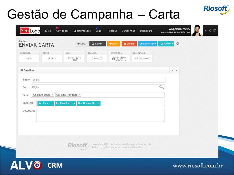 www.riosoft.com.br CRM Gestão de Campanha – Carta