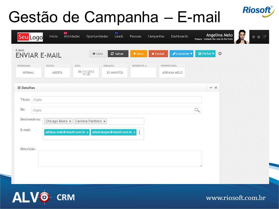 www.riosoft.com.br CRM Gestão de Campanha – E-mail