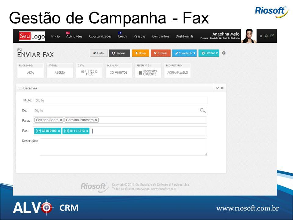 www.riosoft.com.br CRM Gestão de Campanha - Fax