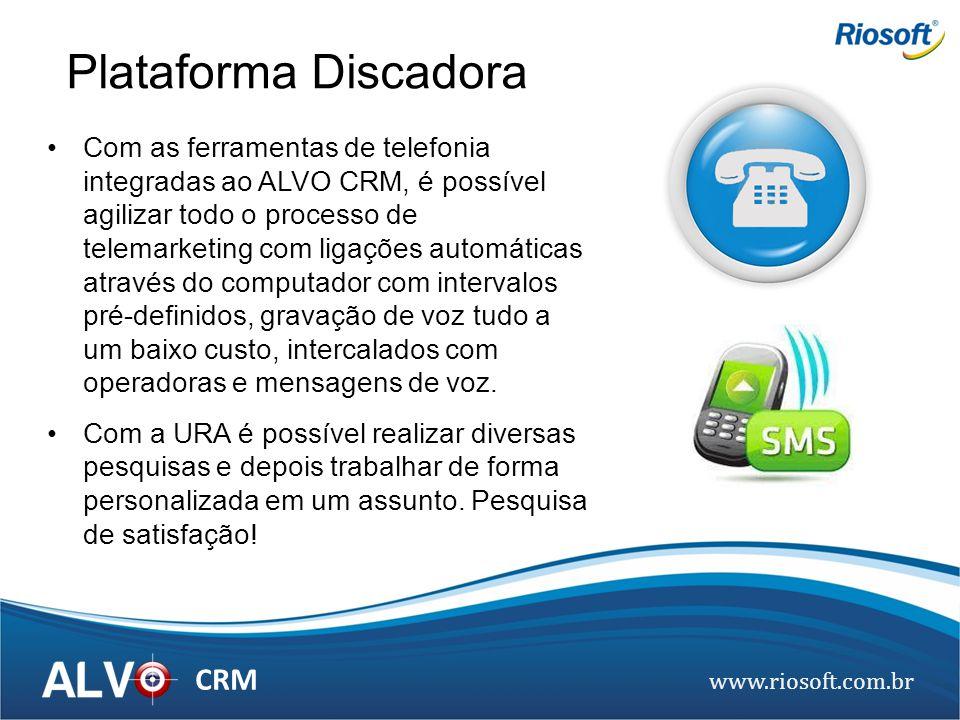 www.riosoft.com.br CRM Com as ferramentas de telefonia integradas ao ALVO CRM, é possível agilizar todo o processo de telemarketing com ligações autom