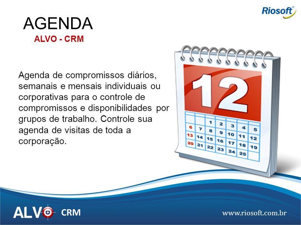 www.riosoft.com.br CRM Agenda de compromissos diários, semanais e mensais individuais ou corporativas para o controle de compromissos e disponibilidad