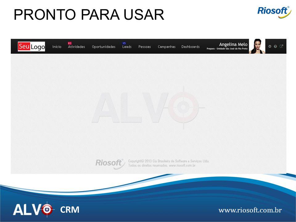 www.riosoft.com.br CRM PRONTO PARA USAR