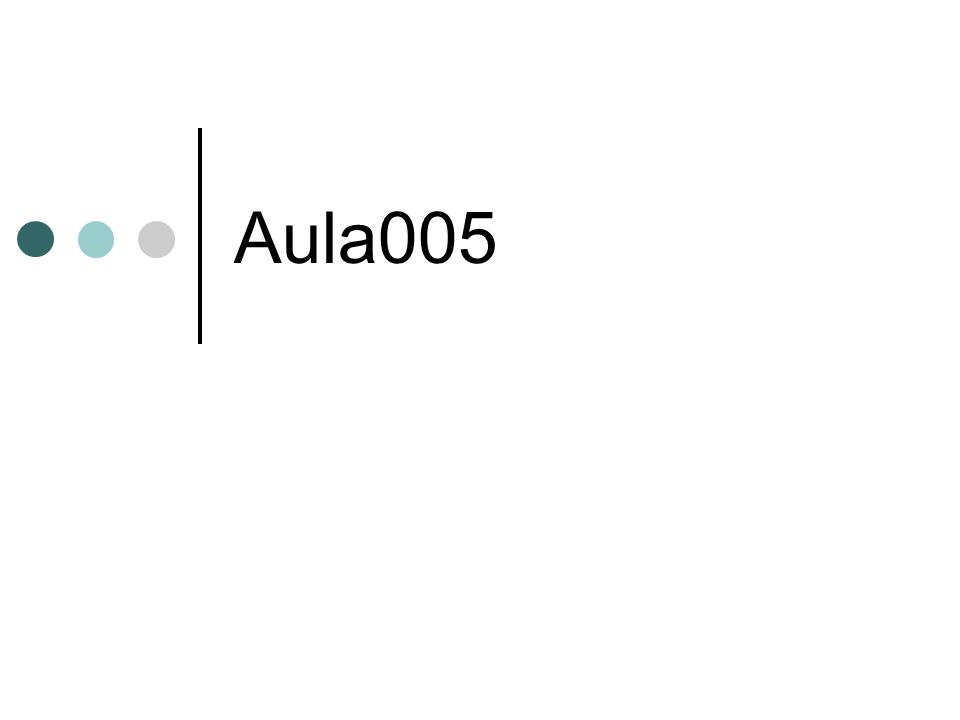 Aula005