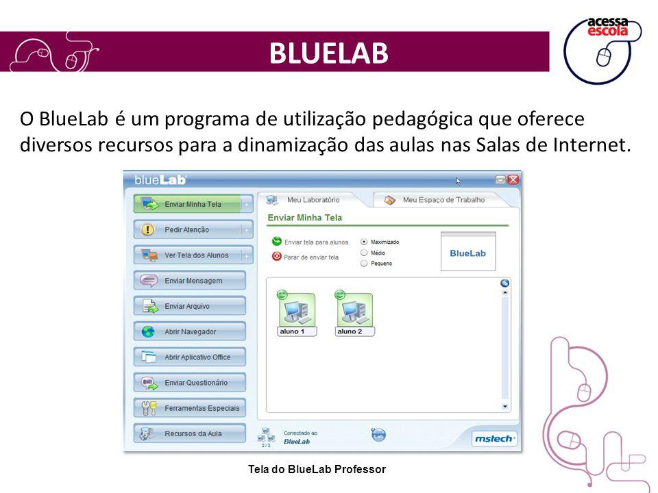 O BlueLab é um programa de utilização pedagógica que oferece diversos recursos para a dinamização das aulas nas Salas de Internet. Tela do BlueLab Pro