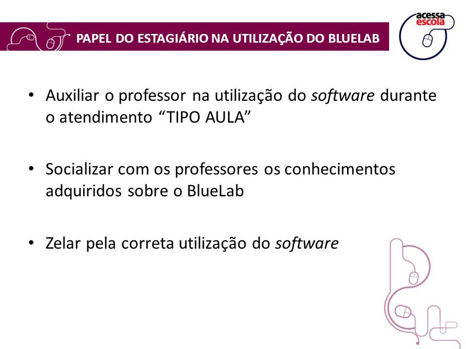 """Auxiliar o professor na utilização do software durante o atendimento """"TIPO AULA"""" Socializar com os professores os conhecimentos adquiridos sobre o Blu"""