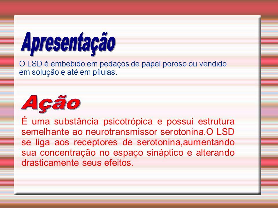 O LSD é embebido em pedaços de papel poroso ou vendido em solução e até em pílulas. É uma substância psicotrópica e possui estrutura semelhante ao neu