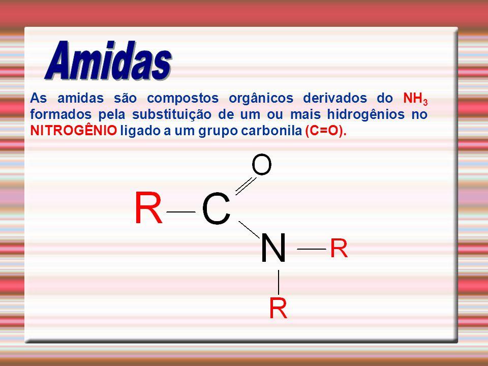 As amidas são compostos orgânicos derivados do NH 3 formados pela substituição de um ou mais hidrogênios no NITROGÊNIO ligado a um grupo carbonila (C=