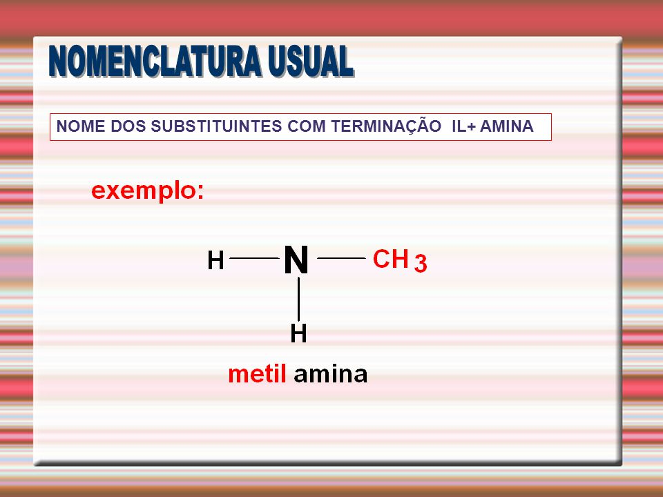 NOME DOS SUBSTITUINTES COM TERMINAÇÃO IL+ AMINA