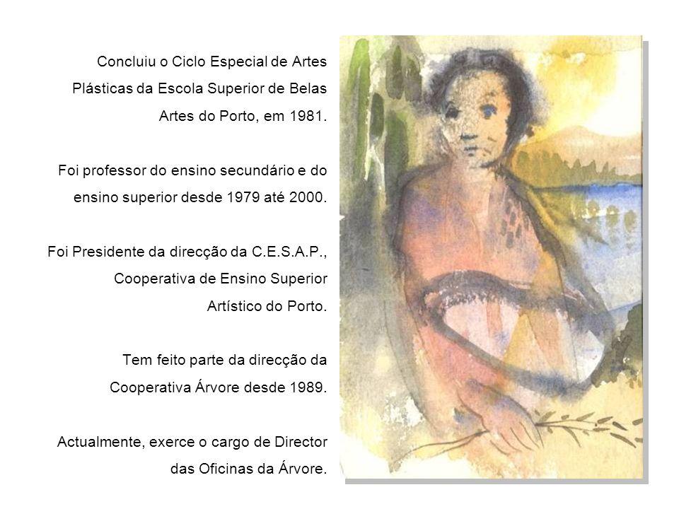 Concluiu o Ciclo Especial de Artes Plásticas da Escola Superior de Belas Artes do Porto, em 1981.