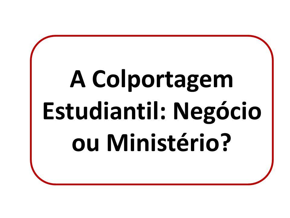 A Colportagem Estudiantil: Negócio ou Ministério?