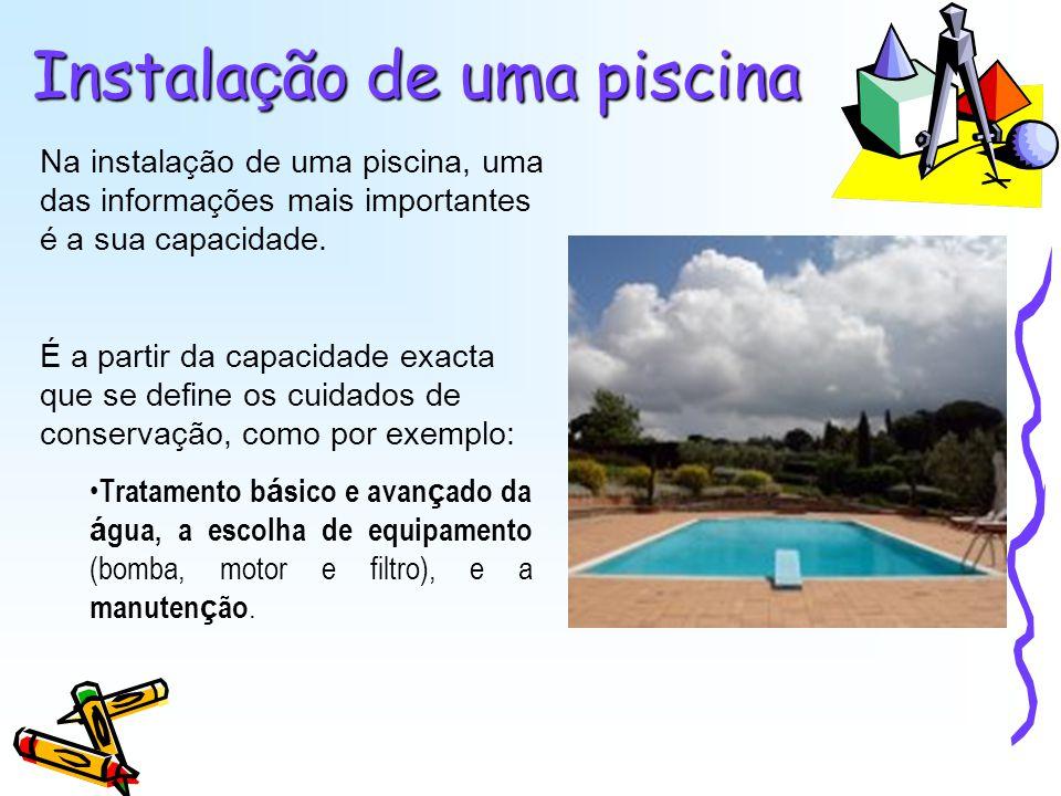 Formato quadrangular É um dos formatos mais comuns em piscinas caseiras, e tamb é m o mais f á cil de calcular.