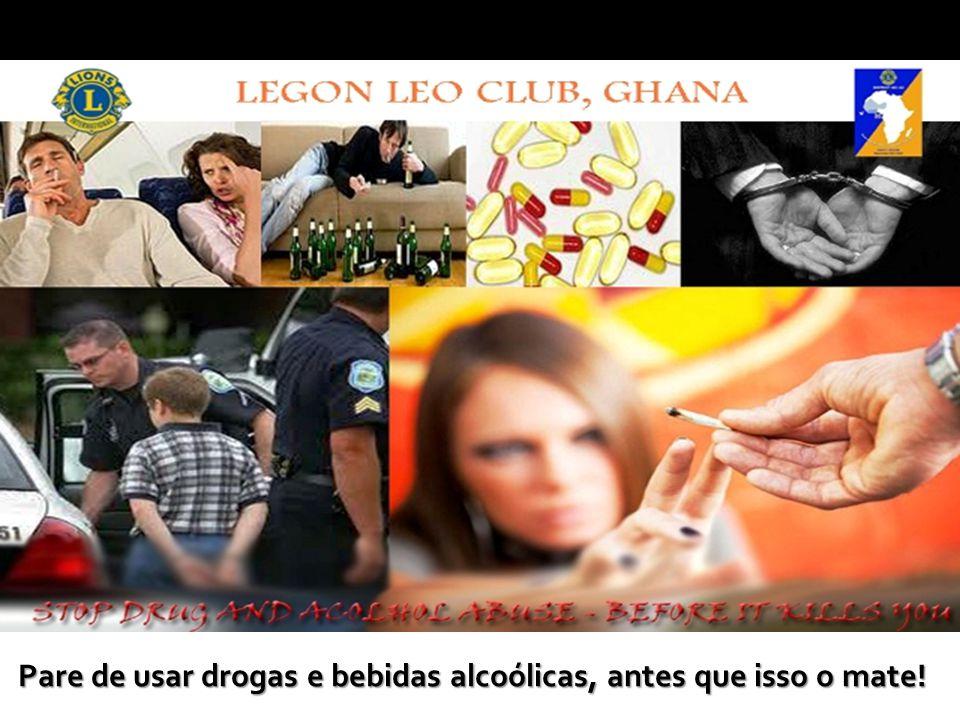 Pare de usar drogas e bebidas alcoólicas, antes que isso o mate!