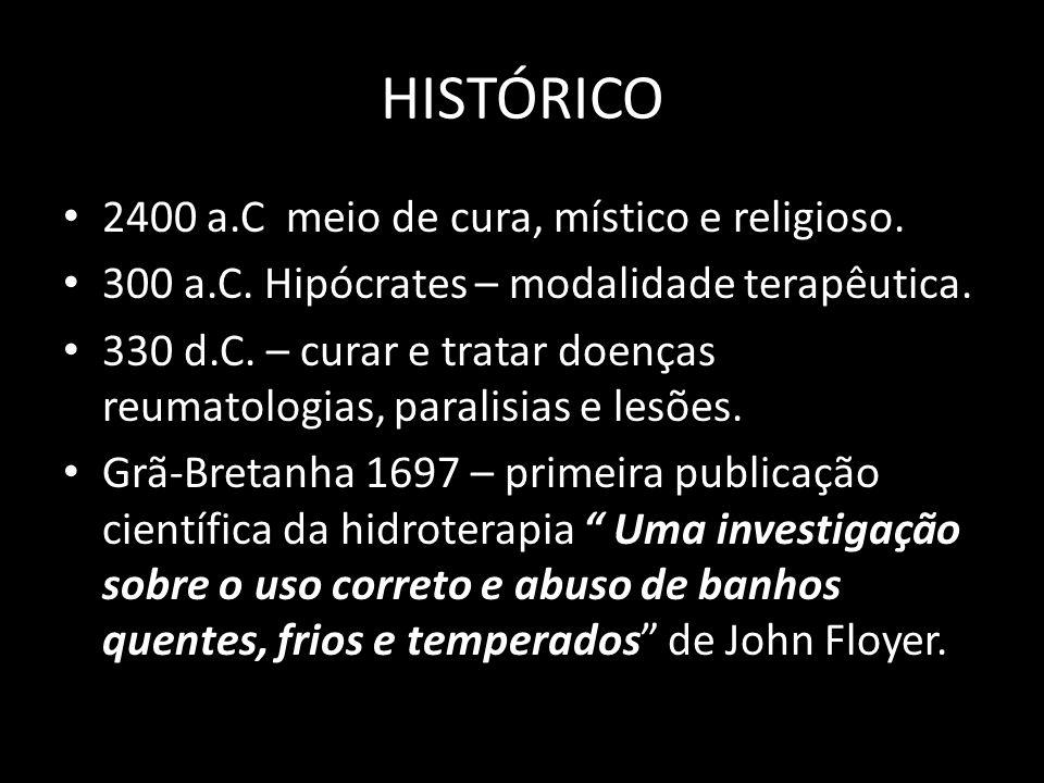 HISTÓRICO 2400 a.C meio de cura, místico e religioso. 300 a.C. Hipócrates – modalidade terapêutica. 330 d.C. – curar e tratar doenças reumatologias, p