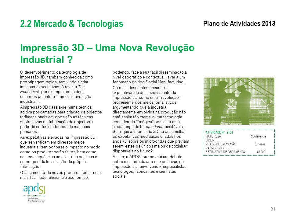 Impressão 3D – Uma Nova Revolução Industrial ? O desenvolvimento da tecnologia de impressão 3D, tambem conhecida como prototipagem rápida, tem vindo a