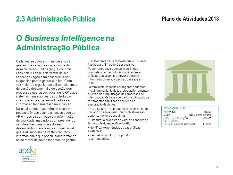 O Business Intelligence na Administração Pública Cada vez se colocam mais desafios à gestão dos serviços e organismos da Administração Pública (AP). E