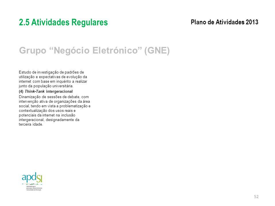 """Grupo """"Negócio Eletrónico"""" (GNE) Estudo de investigação de padrões de utilização e expectativas de evolução da internet com base em inquérito a realiz"""