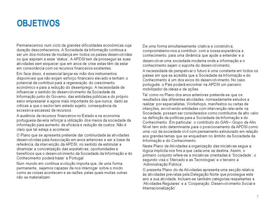 Acessibilidade Web: PMEs e Grandes Empresas Dando continuidade a anteriores iniciativas, serão lançados novos inquéritos, dirigidos às 1000 maiores empresas portuguesas e às 1000 melhores PMEs, no sentido de podermos avaliar a evolução da acessibilidade das respetivas presenças na Web.