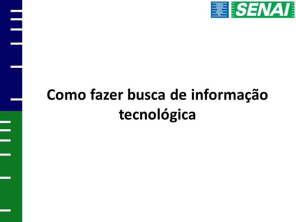 Como fazer busca de informação tecnológica