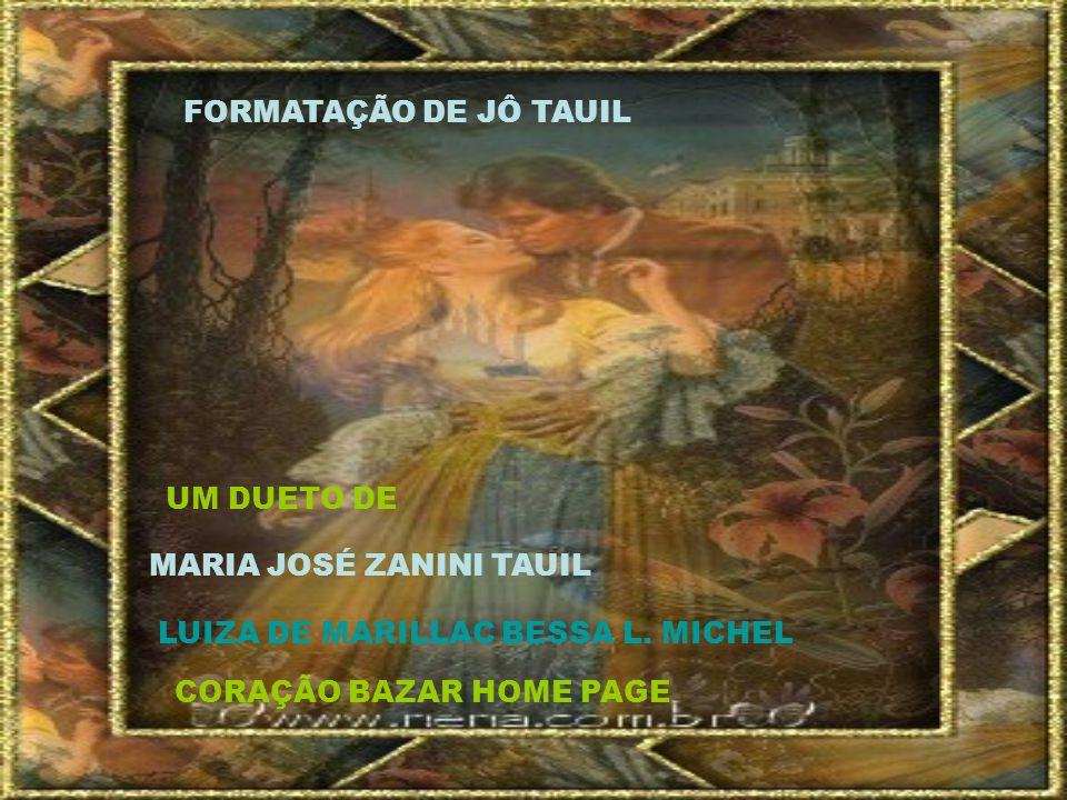 FORMATAÇÃO DE JÔ TAUIL UM DUETO DE MARIA JOSÉ ZANINI TAUIL LUIZA DE MARILLAC BESSA L.