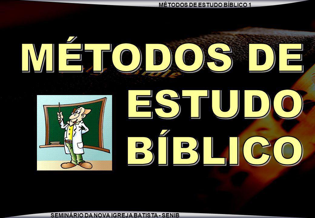 MÉTODOS DE ESTUDO BÍBLICO 1 SEMINÁRIO DA NOVA IGREJA BATISTA - SENIB 23