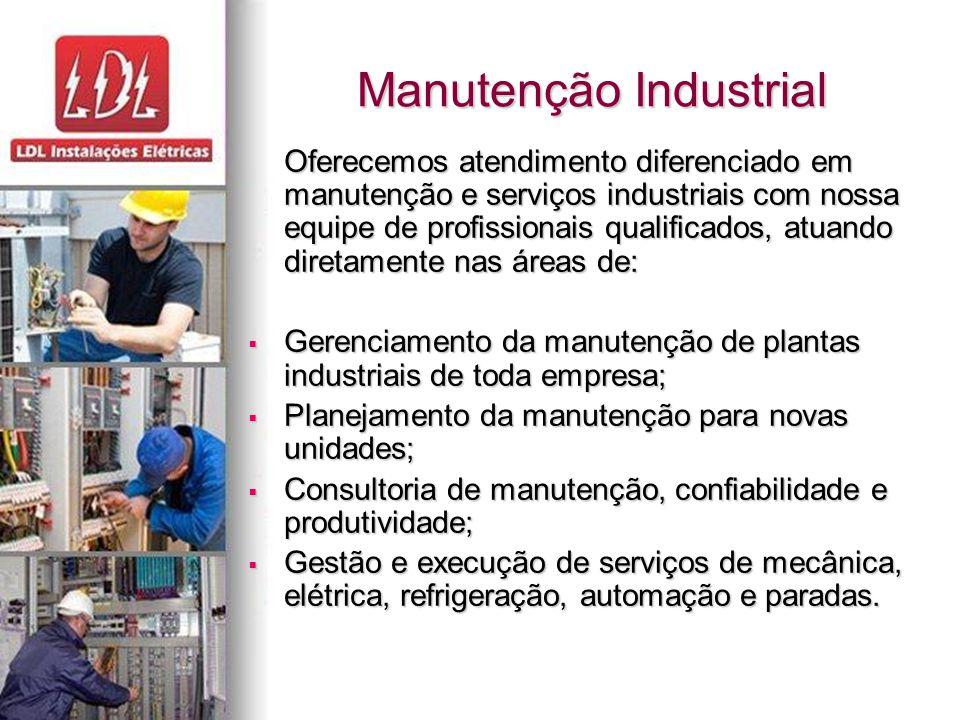 Manutenção Industrial Oferecemos atendimento diferenciado em manutenção e serviços industriais com nossa equipe de profissionais qualificados, atuando diretamente nas áreas de:  Gerenciamento da manutenção de plantas industriais de toda empresa;  Planejamento da manutenção para novas unidades;  Consultoria de manutenção, confiabilidade e produtividade;  Gestão e execução de serviços de mecânica, elétrica, refrigeração, automação e paradas.