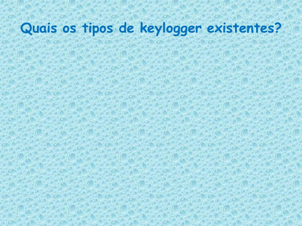 Como um keylogger se instala num computador? (Um Keylogger pode se propagar de varias formas) Através de e-mails (como se fosse um vírus) Através de d
