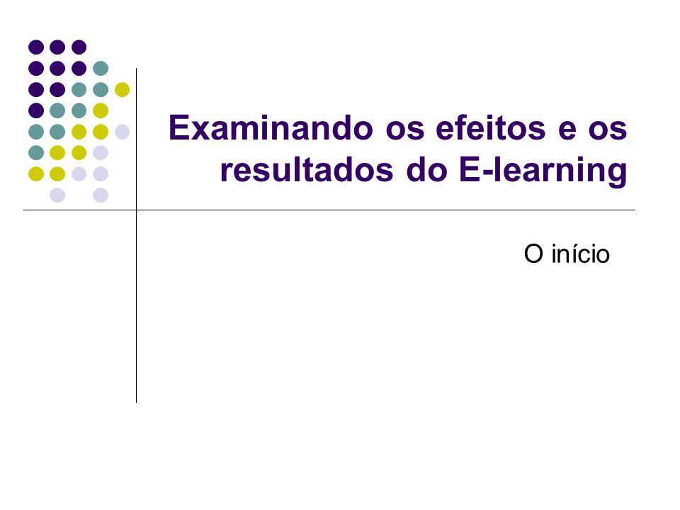 The Social Informatics of Elearning Quatro principais áreas que afetam e são afetadas pelo E-learning Administração Pedagogia Tecnologia Communidade