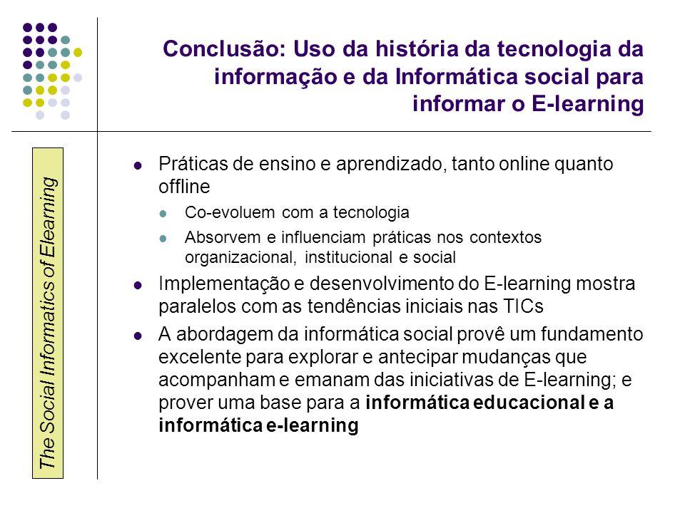 The Social Informatics of Elearning E-learning Informatics Andrews, R.