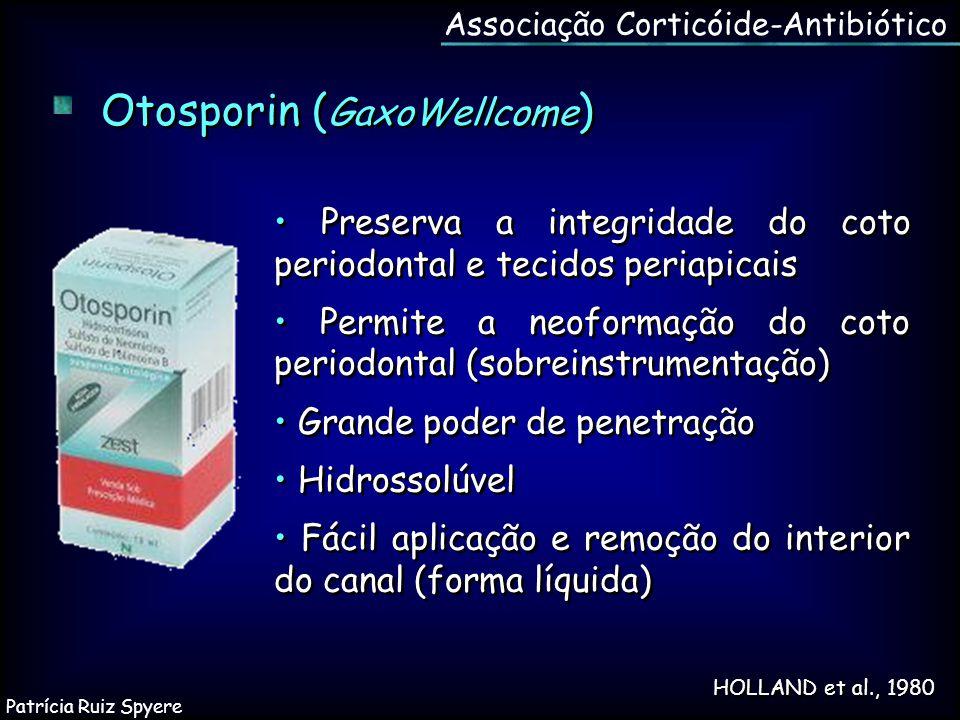 HOLLAND et al., 1980 Otosporin ( GaxoWellcome ) Preserva a integridade do coto periodontal e tecidos periapicais Permite a neoformação do coto periodo